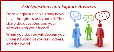 Expand relationships by asking questions about how you get along with others